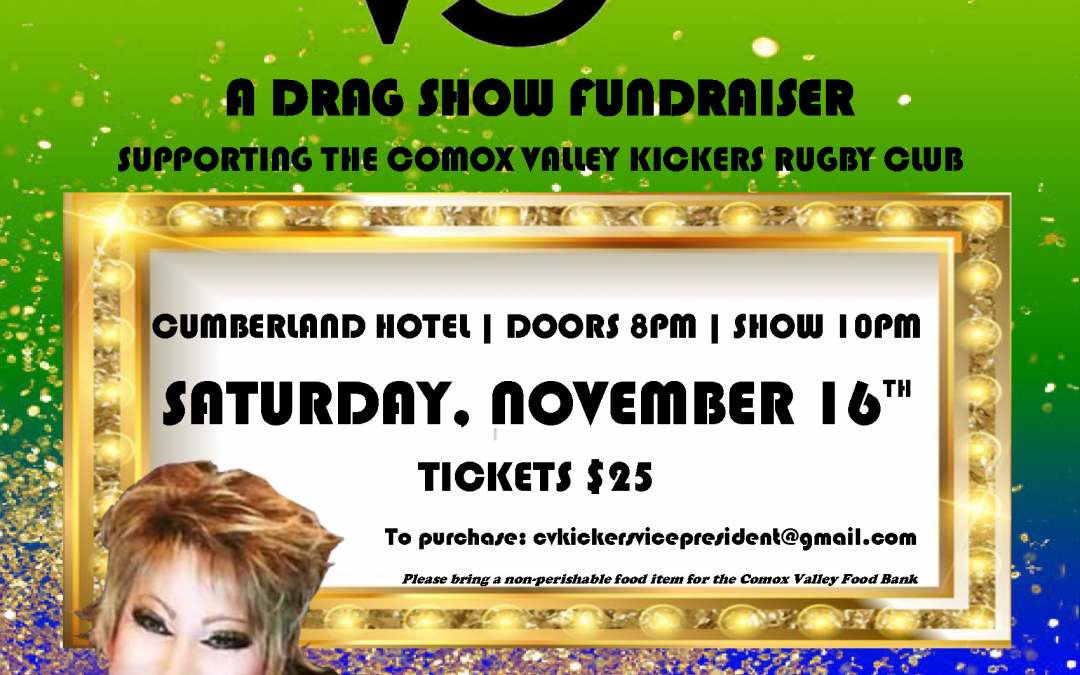 Rugby Fundraiser to showcase fabulous Vancouver Island Drag Queens